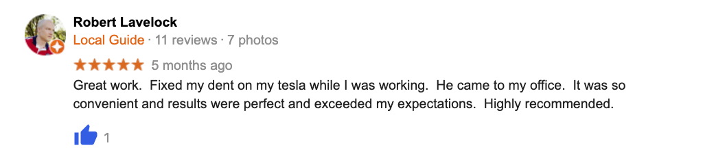 Great work.  Fixed my dent on my tesla while I was working.  He came to my office.  It was so convenient and results were perfect and exceeded my expectations.  Highly recommended.
